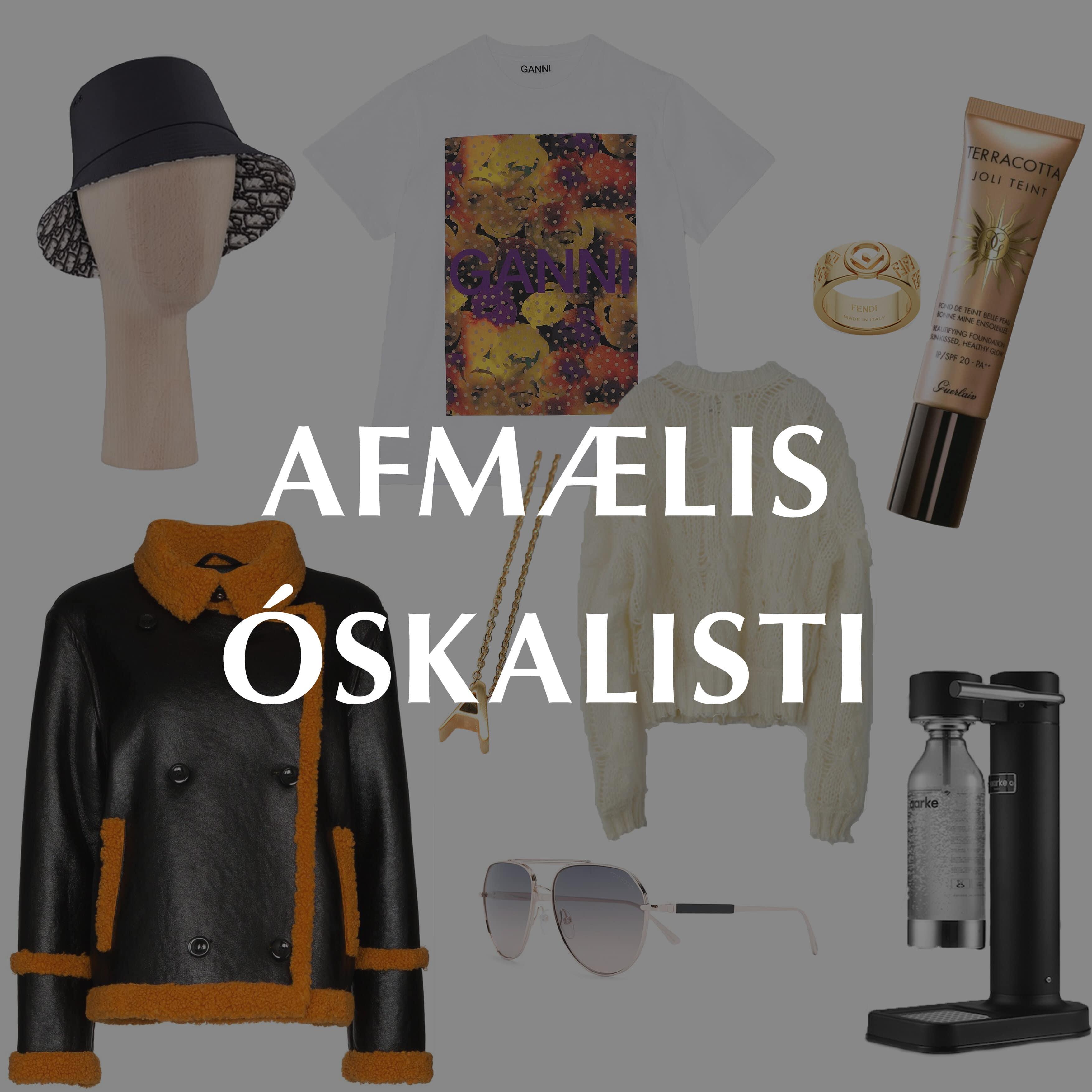 AFMÆLIS ÓSKALISTI