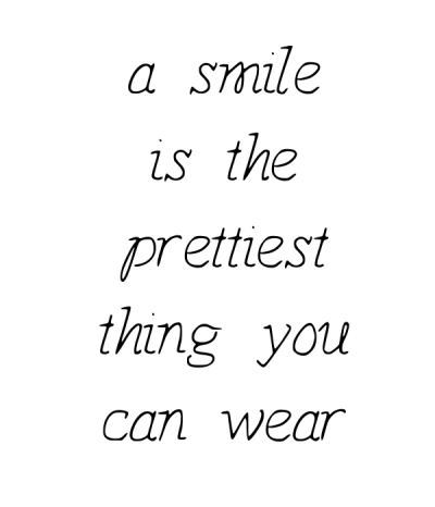 a-smile-is-the-prettiest-thing-you-can-wear-4